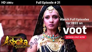 Chakravartin Ashoka Samrat | Season 1 | Full Episode 31 - COLORSTV