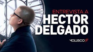 La Entrevista más divertida y profunda a HECTOR DELGADO
