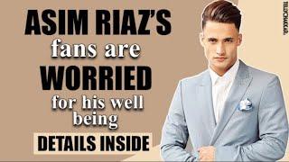 Asim Riaz's fans are worried for his well-being   Reasons Inside   TellyChakkar - TELLYCHAKKAR