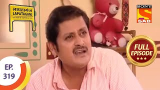 Ep 319 - Everyone Has A Misconception - Lapataganj - Full Episode - SABTV