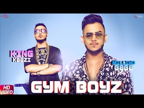 Millind Gaba And King Kaazi-Gym Boyz Mp3 Song Download And Video