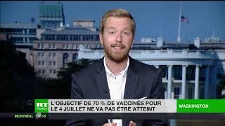Etats-Unis : l'objectif de 70% de vaccinés pour le 4 juillet ne sera pas atteint