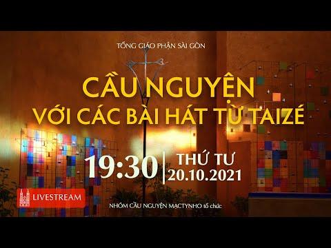 Trực tuyến 20-10-2021 | 19:30 | Cầu nguyện với các bài hát từ Taizé