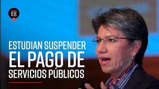 Alcaldía de Bogotá estudia suspender el pago de servicios públicos por un mes