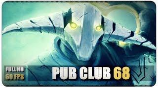 DOTA 2 - Pub Club - EP68 @60FPS