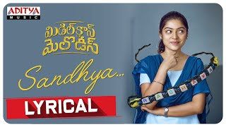 Sandhya Lyrical Song | Middle Class Melodies Songs | Vinod Ananthoju | Sweekar Agasthi - ADITYAMUSIC