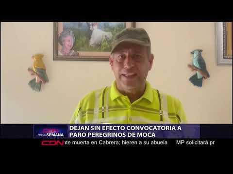 Dejan sin efecto convocatoria a paro peregrinos Moca