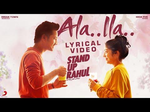 Stand Up Rahul - Ala Ila lyric   Raj Tarun, Varsha Bollamma   Santo   Sweekar Agasthi