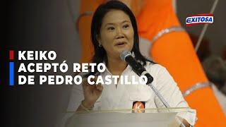 """????????Keiko Fujimori aceptó reto de Pedro Castillo para debatir en Chota: """"No te corras"""""""