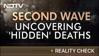 COVID-19 2nd Wave: A Look At Official Death Count And Actual Numbers   Reality Check - NDTV