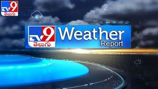 Weather Report : 06-06-2021 - TV9 - TV9