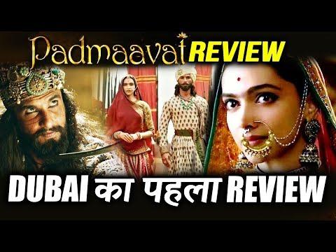 Padmaavat REVIEW From DUBAI | 2018 FIRST Blockbuster Film