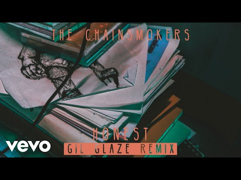 connectYoutube - The Chainsmokers - Honest (Gil Glaze Remix) (Audio)