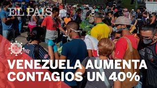 CORONAVIRUS | CONTAGIOS en Venezuela se disparan en UNA semana