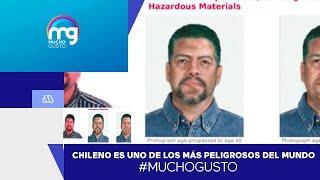 FBI busca a chileno fugitivo por su responsabilidad en la muerte de 110 personas - Mucho Gusto
