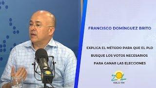Francisco Dominguez Brito explica la metodología usada por el PLD para ganar las elecciones