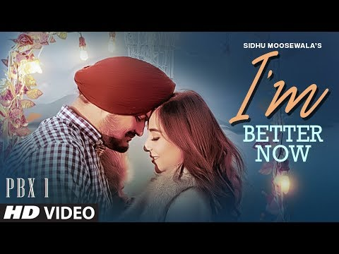 Sidhu Moose Wala-I'm Better Now Mp3 Song Download And Video