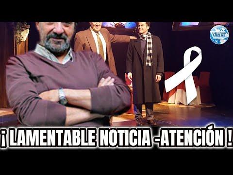 HACE UNAS HORAS, Triste Noticia, EL ESPECTACULO ESTA DE LU-TO HOY  MURI0 JULIO ORDANO.