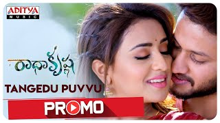 Thangedu Puvvu Song Promo | RadhaKrishna Songs | PrasadVarma | MM SreeLekha | Anurag | Musskan Sethi - ADITYAMUSIC
