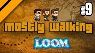 Mostly Walking - Loom - P9