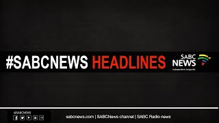 #SABCNews Headlines @18H00 | 04 July 2020