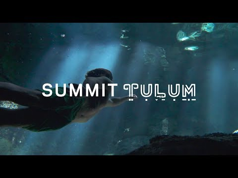 connectYoutube - Summit Tulum — An Intention