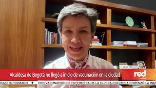 Red+ | Alcaldesa de Bogotá no llegó a inicio de vacunación en la ciudad