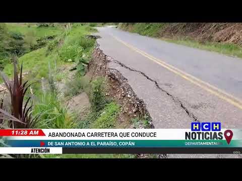 Destruida y abandonada se encuentra la carretera que conduce de San Antonio hacia El Paraíso, Copán