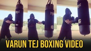 Varun Tej Practicing Boxing from Home | Varun Tej Preparing for his Next Movie | TFPC - TFPC