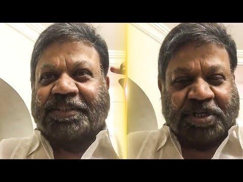 connectYoutube - Director P. Vasu Clarifies Death Rumours on him | TK 810