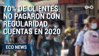 70% de clientes no pagaron cuentas en 2020 en Panamá | ECO News