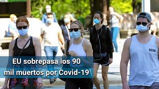 EU supera los 91 mil muertos por Covid-19