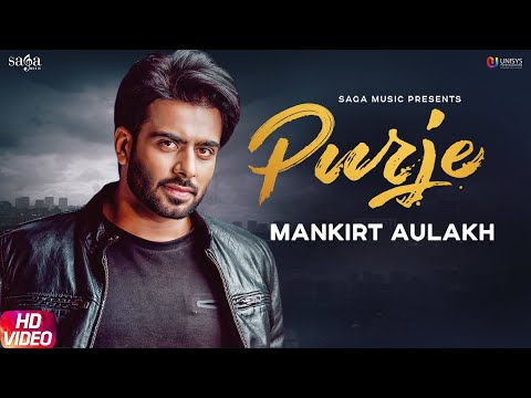 Mankirt Aulakh-Purje Mp3 Song Download And Video