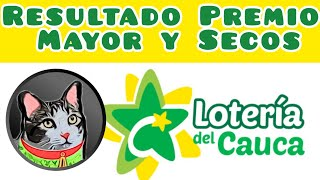 Resultado Loteria del Cauca Premio Mayor y Secos Sabado 8 de Mayo 2021