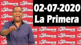Resultados y Comentarios LOTERIA LA PRIMERA 02-07-2020 (CON JOSEPH TAVAREZ)