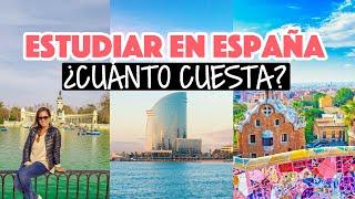 ¿Cuánto cuesta estudiar en España en 2021 - 2022