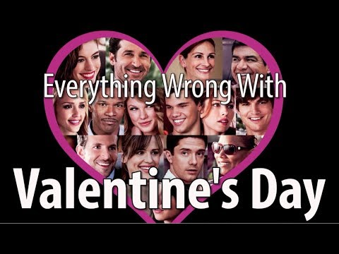 connectYoutube - Everything Wrong With Valentine's Day In 14 Minutes Or Less