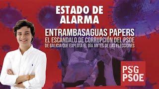 El ESCÁNDALO de CORRUPCIÓN del PSOE de Galicia que EXPLOTA días ANTES de las ELECCIONES