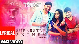 Superstar Anthem Lyrical | Harbhajan Singh, Arjun , Losliya Mariyanesan, Sathish | Hemachandra - TSERIES