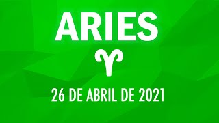 ? Horoscopo De Hoy Aries - 26 de abril de 2021