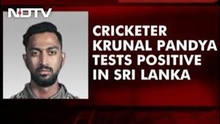Krunal Pandya Tests Positive In Sri Lanka, 2nd T20I Postponed By A Day - NDTV