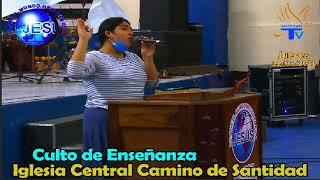 Culto de enseñanza de la Iglesia Central Camino de Santidad (11/03/2021)