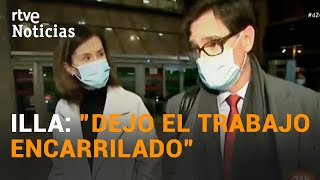 SALVADOR ILLA vive sus últimas horas como MINISTRO de SANIDAD   RTVE Noticias
