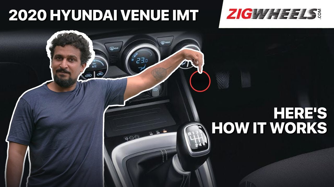 🚗 Hyundai Venue iMT (Clutchless Manual Transmission) | How Does It Work? | Zigwheels.com