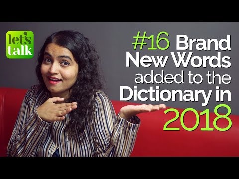 16 Brand New Words added to the Dictionary in the New Year (2018) – Free English Lessons