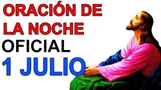ORACION DE LA NOCHE DE LA IGLESIA CATOLICA OFICIAL COMPLETAS LITURGIA DE LAS HORAS 1 JULIO 2020