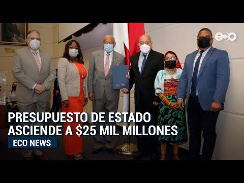 Presupuesto de Estado asciende a $25 mil millones   Eco News