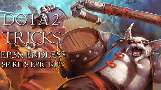 Dota 2 Tricks - Brewmaster Endless Spirits Bug v.2