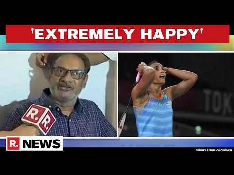 PV Sindhu's Father PV Ramana Speaks To Republic, Says '2 Medals In 2 Olympics Is A Big Achievement'