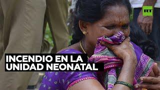 Mueren 10 recién nacidos y rescatan a 7 en un incendio en un hospital de la India